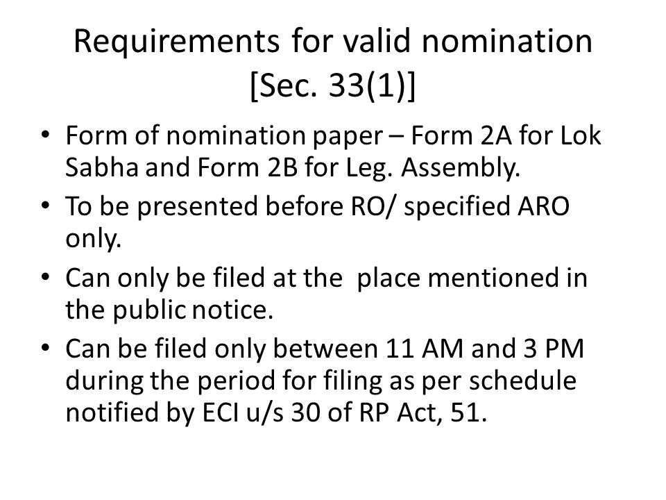 Requirements for valid nomination [Sec. 33(1)]